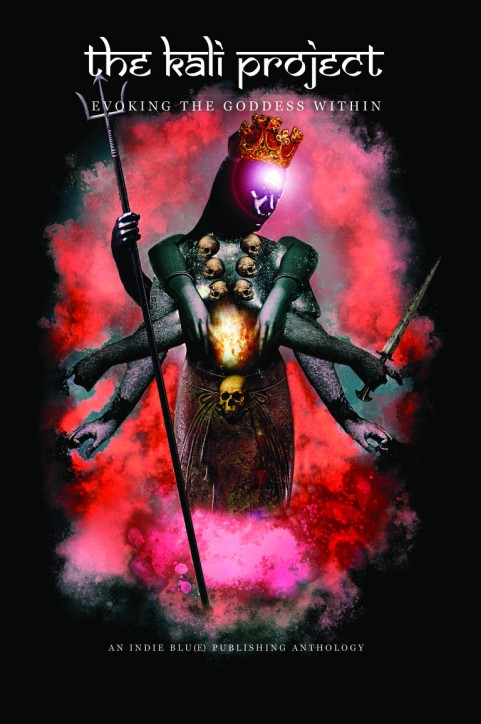 THE KALI PROJECT - EVOKING THE GODDESS WITHIN NEW.indd