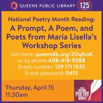 3985_National Poetry Month Reading, A Prompt, A Poem, and Poets from Maria Lisella's Workshop Series